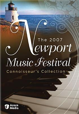 The Newport Music Festival: 2007 Connoisseurs Collection