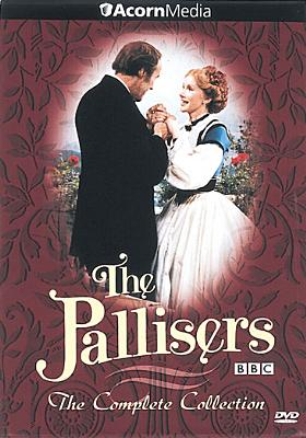 The Pallisers: The Complete Collection