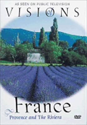 Visions of France: Provence & the Riviera