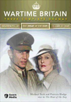 Wartime Britain: Three Complete Dramas