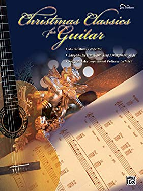Christmas Classics for Guitar: Guitar Songbook Edition