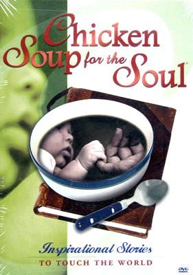 Chicken Soup for the Soul: To Touch the World