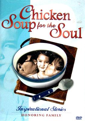 Chicken Soup for the Soul: Honoring Family