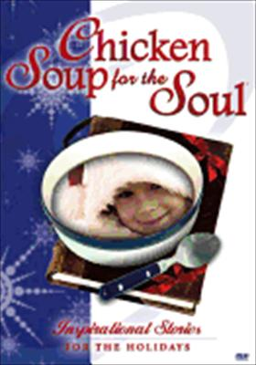 Chicken Soup for the Soul: Stories for the Holidays