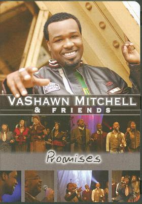 Promises: Vashawn Mitchell and Friends 0014998415890