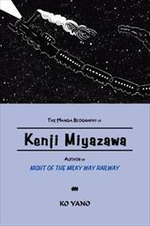 """The Manga Biography of Kenji Miyazawa, Author of """"Night of the Milky Way Railway"""" 8103782"""