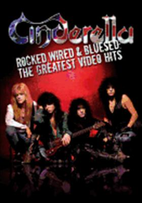 Cinderella: Rocked, Wired & Bluesed, the Greatest Video Hits