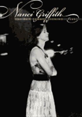 Nanci Griffith: One Fair Summer Evening... Plus!