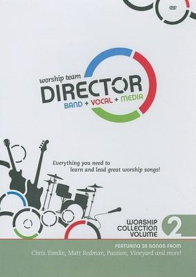 Worship Team Director: Vocal Parts: SATB