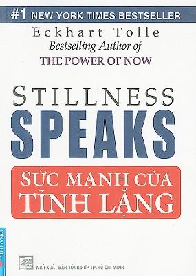 Stillness Speaks/Suc Manh Cua Tinh Lang