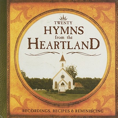 Twenty Hymns from the Heartland, Volume 1 [With CD]