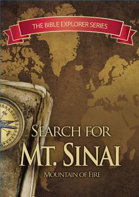 Bible Explorer Series: In Search of Mt. Sinai