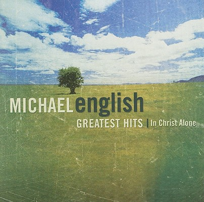 Greatest Hits In Christ Alone 0715187893122