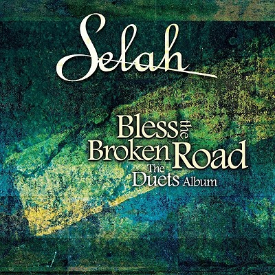 Bless the Broken Road: The Duets Album 0715187894426