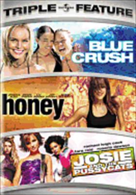 Blue Crush / Honey / Josie & the Pussycats