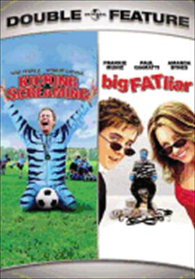 Kicking & Screaming / Big Fat Liar