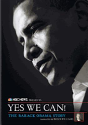 NBC News: Yes We Can! the Barack Obama Story