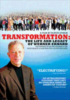 Transformation: The Life & Legacy of Werner Erhard