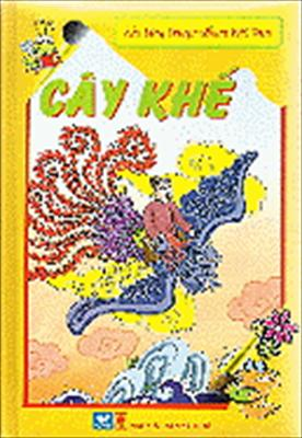 Khu Tang Truyen Co Tich Viet Nam - Cay Khe