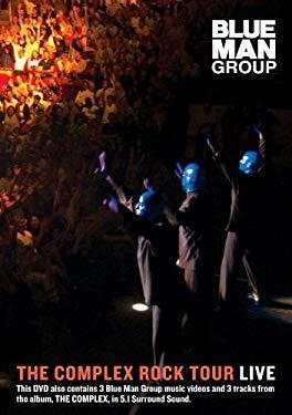 Blue Man Group: The Complex Rock Tour Live 0085365313828