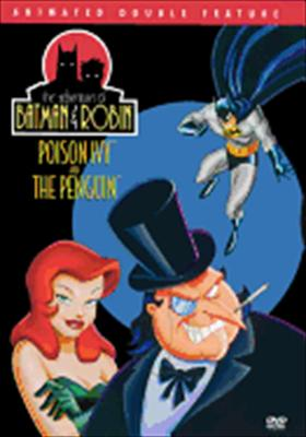 Batman & Robin: Poison Ivy / The Penguin