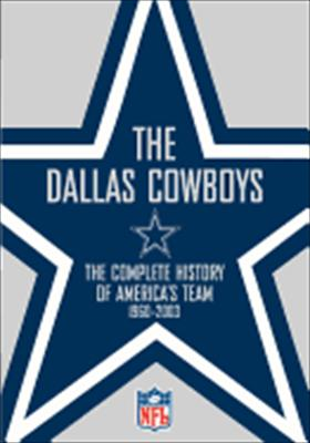 Dallas Cowboys: The Complete History of America's Team