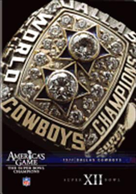 NFL America's Game: Dallas Cowboys Super Bowl XII