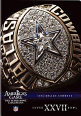 NFL America's Game: Dallas Cowboys Super Bowl XXVII