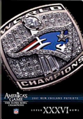 NFL America's Game: New England Patriots Super Bowl XXXVI