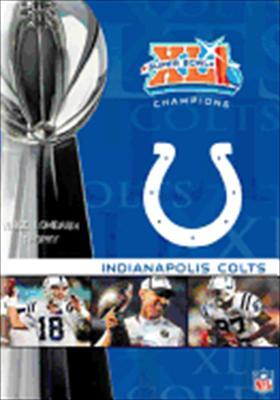 NFL Super Bowl XLI: Indianapolis Colts