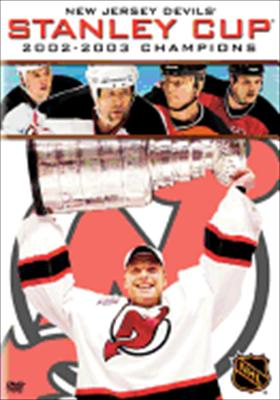 New Jersey Devils: 2002-2003 Stanley Cup Champions