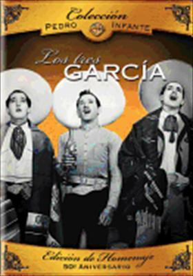 Pedro Infante: Los Tres Garcia