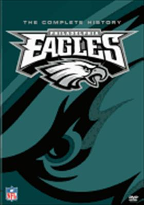 Philadelphia Eagles: The Complete History