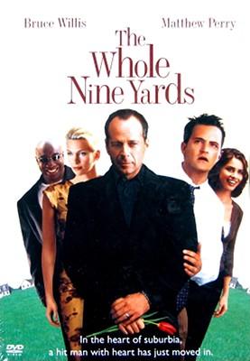 The Whole Nine Yards