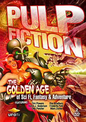 Pulp Fiction: The Golden Age of Sci-Fi, Fantasy & Adventure