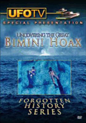 Uncovering Great Bimini Hoax: Forgotten History Series