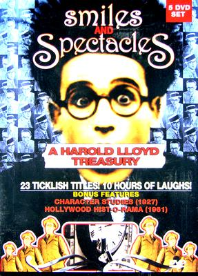 Harold Lloyd: Smiles & Spectacles - Harold Lloyd Treasury