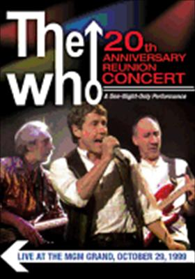The Who: 20th Anniversary Reunion Concert
