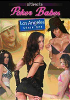 Ultimate Poker Babes: Los Angeles Strip Off