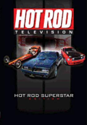 Hot Rod TV: Hot Rod Superstar Edition