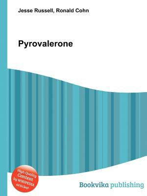 Pyrovalerone by | 9785511320373 | Reviews, Description and More