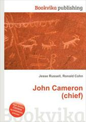 John Cameron (Chief) - Russell, Jesse / Cohn, Ronald