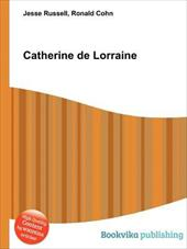 ISBN 9785512786420 product image for Catherine De Lorraine | upcitemdb.com