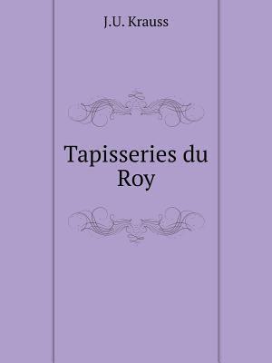 Tapisseries du Roy (German Edition)