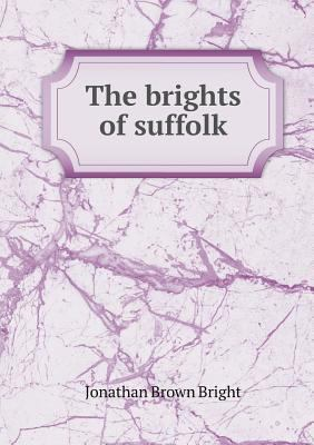 The brights of suffolk