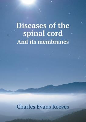 Diseases of the spinal cord And its membranes