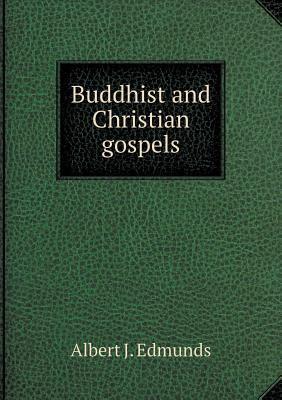 Buddhist and Christian gospels