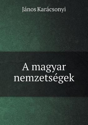 A Magyar Nemzetsegek 9785518986237