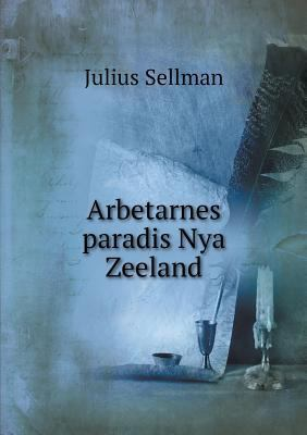 Arbetarnes Paradis Nya Zeeland 9785518941793