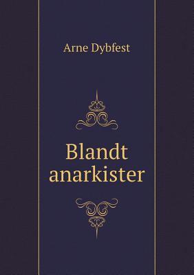 Blandt Anarkister 9785518930872
